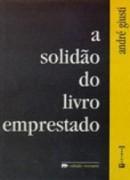 A solidão do livro emprestado