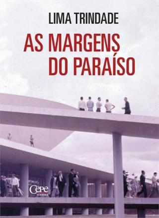 Na obra de Lima, a verdadeira construção de Brasília